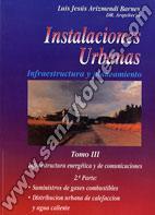 Instalaciones Urbanas Infraestructura Y Planeamiento Tomo III 2ª Parte