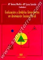 Evaluación Y Ámbitos Emergentes En Animación Sociocultural