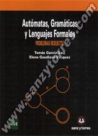 Autómatas Gramáticas Y Lenguajes Formales Problemas Resueltos