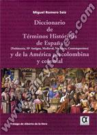 Diccionario De Términos Históricos De España Y De La América Precolombina Colonial