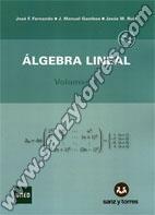 Álgebra Lineal Volumen 1 (Edición Revisada)