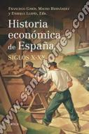 Historia Económica De España Siglos X - XX