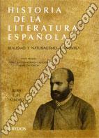 Historia De La Literatura Española V Parte I Realismo y Naturalismo. La Novela