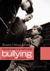 "Agresividad injustificada, ""bullying"" y violencia escolar"