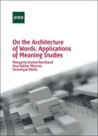 On The Architecture Of Words Applications Of Meaning Studies