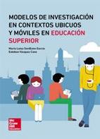 Modelos De Investigación En Contextos Ubicuos Y Móviles En Educación Superior