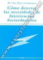 Como Detectar Las Necesidades De Intervencion Socieducativa