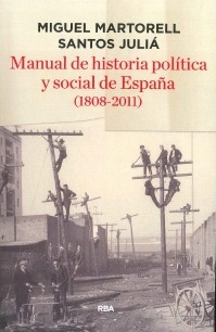 Manual De Historia Política Y Social De España 1808-2011