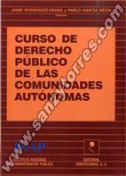 Curso De Derecho Público De Las Comunidades Autónomas