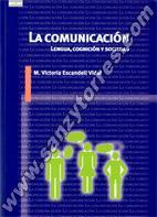 La Comunicación Lengua Cognición Y Sociedad