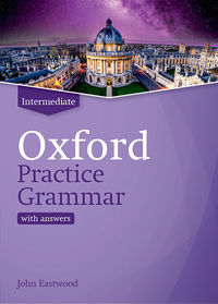 Oxford Practice Grammar Intermediate With Answers