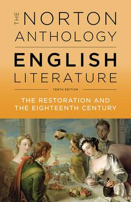 The Norton Anthology Of English Literature The Restoration An The Eighteenth Century