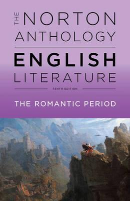 The Norton Anthology Of English Literature The Romantic Period