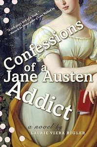 Confessions Of A Jane Austin Addict