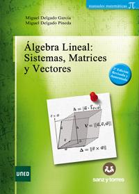 Álgebra Lineal Sistemas Matrices Y Vectores