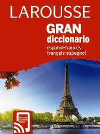 Gran Diccionario Larousse Español-Francés Français-Español