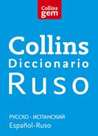 Diccionario Collins Gem Ruso - Español