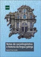 Notas de sociolingüistica e historia da lingua galega