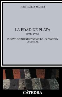 La Edad De Plata 1902-1939