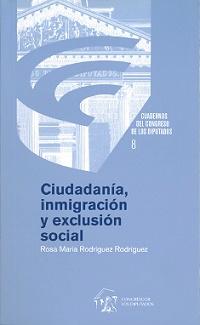 Ciudadanía Inmigración Y Exclusión Social