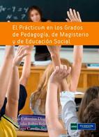El Prácticum En Los Grados de Pedagogía De Magisterio y De Educación Social