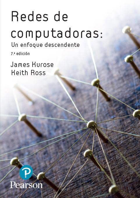 Redes De Computadoras Un Enfoque Descendente