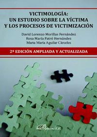 Victimología un estudio sobre la víctima y los procesos de victimización
