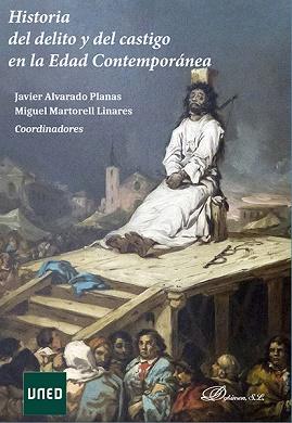 Historia Del Delito Y Del Castigo En La Edad Contemporánea