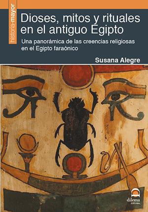 Dioses Mitos Y Rituales En El Antiguo Egipto