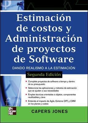Estimacion De Costos Y Administracion De Proyectos Software