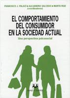 El Comportamiento Del Consumidor En La Sociedad Actual
