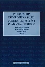 Intervención Psicológica Y Salud Control Del Estres Y Conductas De Riesgo