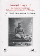 Amrut Laya II La Ciencia Espiritual Del Conocimiento Del Sí Mismo